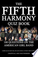 The Fifth Harmony Quiz Book