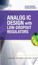 Analog IC Design with Low Dropout Regulators  LDOs