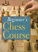 Beginner's Chess Course : to go on the attack,...