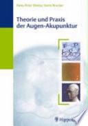 Theorie und Praxis der Augen-Akupunktur