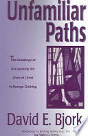 Unfamiliar Paths