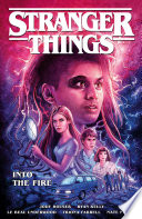 Stranger Things  Into the Fire  Graphic Novel  Book PDF
