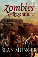 Zombies of Byzantium 8th Century A D And The