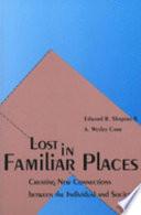 Lost in Familiar Places