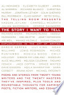 Ebook The Story I Want To Tell: Explorations in the Art of Writing Epub The Telling Room Apps Read Mobile
