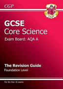Gcse Core Science Aqa a Revision Guide   Foundation