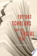 Editors Scholars And The Social Text