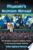 Miyazaki s Animism Abroad