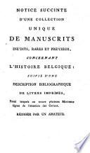 Vente d une riche et rare collection de manuscrits et livres imprim  s  qui se fera par le minist  re du notaire Duprez     sous la direction de J  B  Collaert     se vend chez la veuve Ant  Collaert  libraire