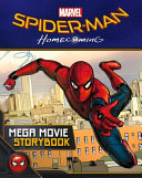 Spider Man  Homecoming Mega Movie Storybook