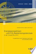 Energieperspektiven und CO2-Reduktionspotenziale in der Schweiz bis 2010 : Energieeffizienz sowie Substitution durch Erdgas und erneuerbare Energien