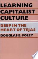 Learning Capitalist Culture