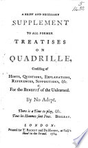 A Brief and Necessary Supplement to All Former Treatises on Quadrille