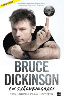 Bruce Dickinson  En sj  lvbiografi  What does this button do
