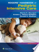 Rogers  Handbook of Pediatric Intensive Care
