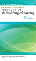 Brunner   Suddarth s Textbook of Medical Surgical Nursing  Thirteenth Edition   CoursePoint   Handbook