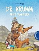 Dr  Brumm geht wandern