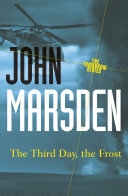 The Third Day, The Frost: Tomorrow 3