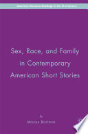 Sex  Race  and Family in Contemporary American Short Stories