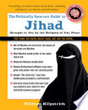 The Politically Incorrect Guide to Jihad