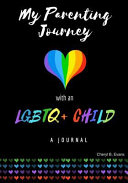 My Parenting Journey with an LGBTQ  Child