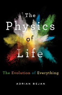 The Physics Of Life : the constant evolution of our physical and social...