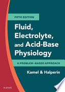 Fluid Electrolyte And Acid Base Physiology E Book book