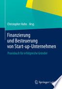 Finanzierung und Besteuerung von Start up Unternehmen