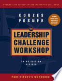 The Leadership Challenge Workshop  Participant s Workbook
