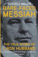Bare Faced Messiah Hubbard A Penniless Science Fi Ction Writer
