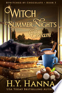 Witch Summer Night S Cream Bewitched By Chocolate Book 3