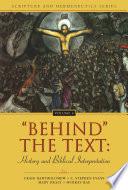 Behind  the Text  History and Biblical Interpretation