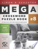 Simon Schuster Mega Crossword Puzzle Book 8