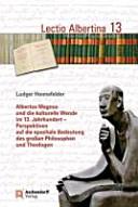 Albertus Magnus und die kulturelle Wende im 13. Jahrhundert
