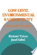 Low Level Environmental Radioactivity