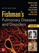 Fishman S Pulmonary Diseases And Disorders 2 Volume Set 5th Edition book