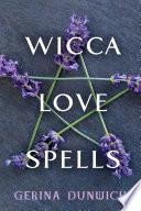 Wicca Love Spells Book PDF