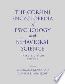 The Corsini Encyclopedia Of Psychology And Behavioral Science : entries in this edition, sixty percent of which...