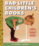 Bad Little Children s Books
