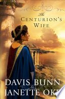 The Centurion s Wife  Acts of Faith Book  1