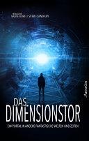 Das Dimensionstor: Ein Portal in andere fantastische Welten und Zeiten