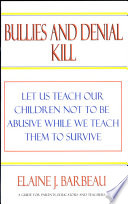 Bullies and Denial Kill -