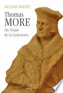 Thomas More  au risque de la conscience