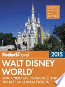 Fodor s Walt Disney World 2015