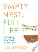 Empty Nest  Full Life Book PDF
