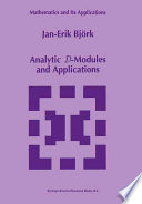 Analytic D-Modules and Applications