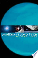 Sound Design And Science Fiction book