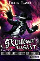 Skulduggery Pleasant 03  Die Diablerie bittet zum Sterben