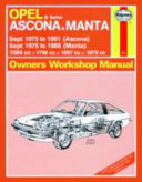 Opel Ascona and Manta Owner s Workshop Manual