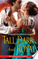 Tall  Dark and Royal